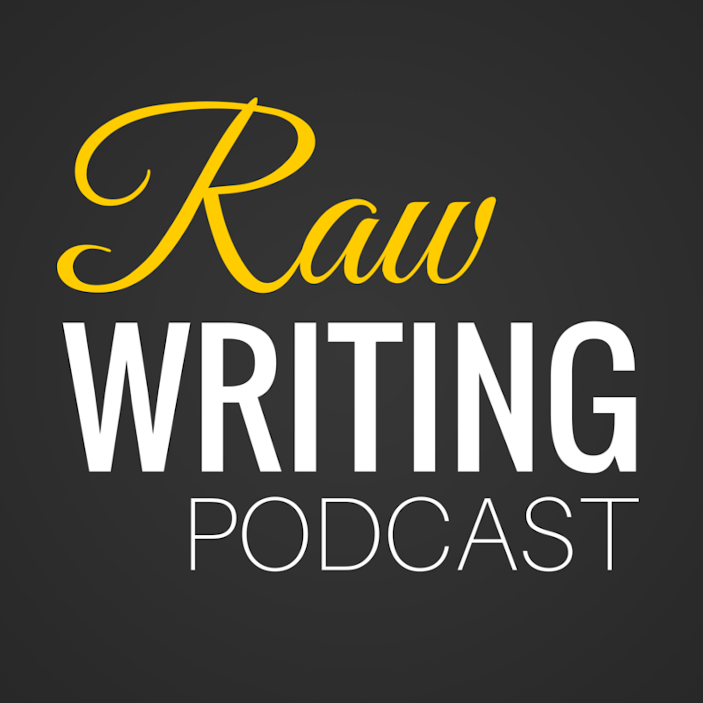 Raw Writing Podcast