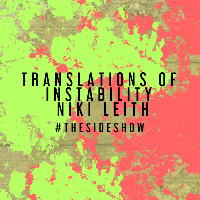 Translations of Instability by Niki Leith